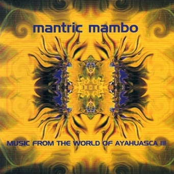 music-from-the-world-of-ayahuasca-iii